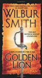 img - for Golden Lion: A Novel of Heroes in a Time of War (Heroes in a Time of War: the Courtney) book / textbook / text book