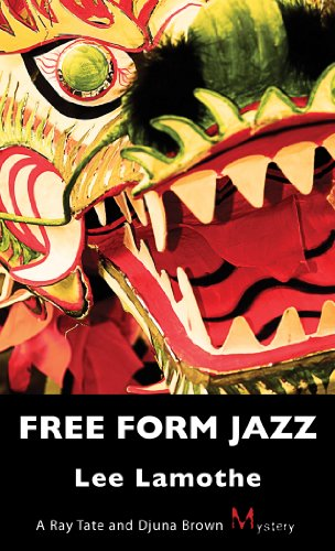 Free Form Jazz: A Ray Tate And Djuna Brown Mystery front-720701