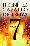 img - for Nahum. Caballo de Troya 7 (Spanish Edition) book / textbook / text book