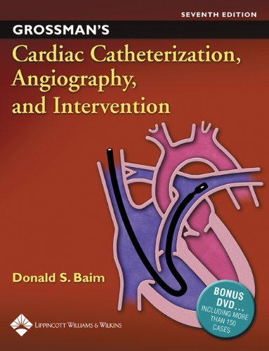 Grossman's Cardiac Catheterization, Angiography, and Intervention