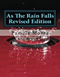 As The Rain Falls Revised Edition (The Floral covenant)