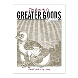 The Rotarian's Greater Goods Catalog (Set of 10)
