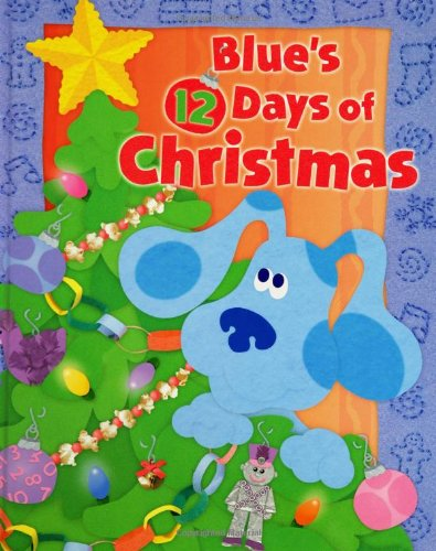 Blue's 12 Days of Christmas (Blue's Clues (Simon & Schuster Hardcover)) (Blues Clues Numbers compare prices)