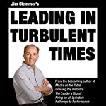 Jim Clemmer's Leading in Turbulent Times | Jim Clemmer