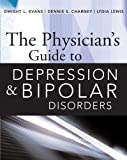 img - for The Physician's Guide to Depression and Bipolar Disorders book / textbook / text book