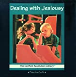 img - for Dealing with Jealousy (Conflict Resolution Library) book / textbook / text book