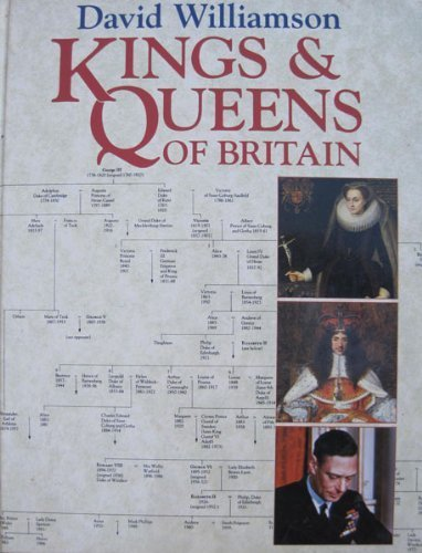 kings-and-queens-of-great-britain-by-david-williamson-1991-09-06