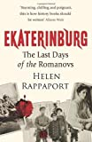 img - for Ekaterinburg: The Last Days of the Romanovs by Rappaport, Helen (2009) Paperback book / textbook / text book