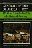 UNESCO General History of Africa, Vol. IV, Abridged Edition: Africa from the Twelfth to the Sixteenth Century