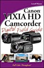 Canon VIXIA HD Camcorder Digital Field Guide