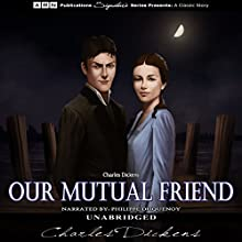 Our Mutual Friend Audiobook by Charles Dickens Narrated by Philippe Duquenoy