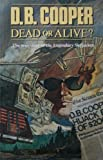D. B. Cooper: Dead or Alive?