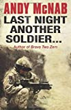 Andy McNab Last Night Another Soldier (Quick Read)