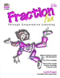 img - for By Laurie Kagan Fraction Fun Through Cooperative Learning [Paperback] book / textbook / text book
