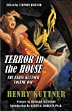 img - for Terror in the House: The Early Kuttner, Volume One book / textbook / text book