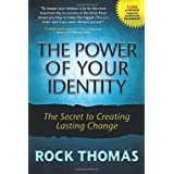 The Power of Your Identity ~ Rock Thomas