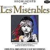 Les Miserables - Highlights (Original Broadway Cast Recording)