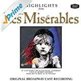 Les Miserables - Highlights (Original Broadway Cast Recording)