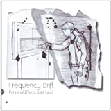 Personal Effects Part 2 by Frequency Drift [Music CD]