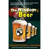 The Wisdom of Beer ~ Christopher G. Moore