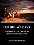 Old Bill Williams, Famous Scout, Trap...