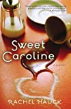 img - for Sweet Caroline (A Lowcountry Romance) book / textbook / text book