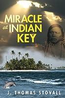 Miracle at Indian Key