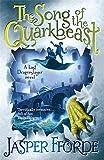 Jasper Fforde The Song of the Quarkbeast (Last Dragonslayer Book 2)