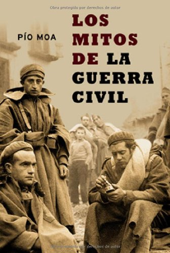 Los Mitos de La Guerra Civil ISBN-13 9788497340939