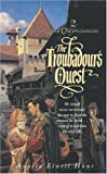 The Troubadour's Quest (The Theyn Chronicles, Book 2)