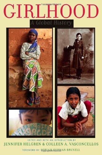 Girlhood: A Global History (Series in Childhood Studies)