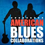 American Blues Collaborations