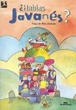 Hablas Javanes?/ Do You Speak Javanese? (Spanish Edition)