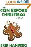 The Con Before Christmas [A Novella] (Arthur Beautyman Mysteries Book 3)