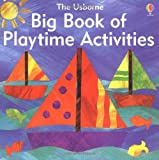The Big Book of Playtime Activities Ray Gibson