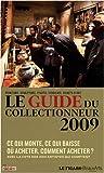 echange, troc Rafaël Pic, Stéphanie Pioda - Le guide du collectionneur 2009