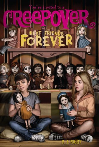 Cover of Best Friends Forever (You're invited to a Creepover)