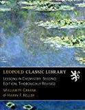 img - for Lessons in Chemistry. Second Edition, Thoroughly Revised book / textbook / text book