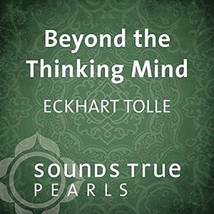 Beyond the Thinking Mind Speech