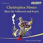 Blues für Vollmond und Kojote | Christopher Moore