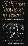 A Jewish Boyhood in Poland: Remembering Kolbuszowa