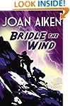 Bridle The Wind (Felix Trilogy)