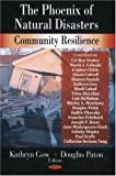 img - for The Phoenix of Natural Disasters: Community Resilience book / textbook / text book