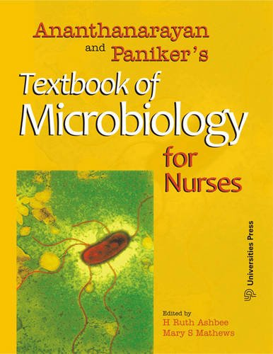 Ananthanarayan and Paniker's Textbook of Microbiology for Nurses