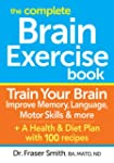 The Complete Brain Exercise Book: Tra...