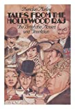 Tales from the Hollywood Raj (0670691623) by Morley, Sheridan