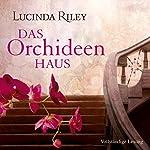 Das Orchideenhaus | Lucinda Riley