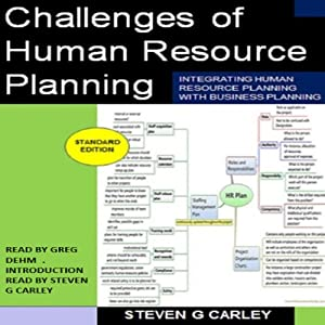Challenges of Human Resource Planning | [Steven G. Carley]