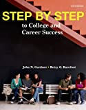 img - for Step by Step: to College and Career Success book / textbook / text book