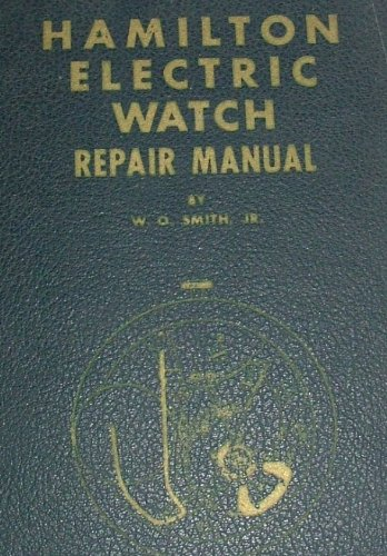 Hamilton Electric Watch Repair Manual